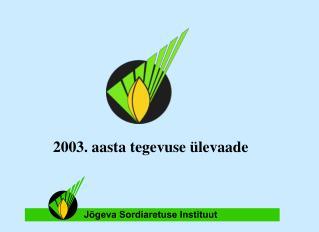 2003. aasta tegevuse ülevaade