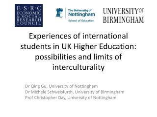 Dr Qing Gu, University of Nottingham Dr Michele Schweisfurth, University of Birmingham