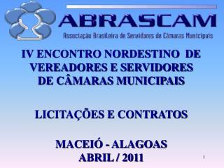 IV  ENCONTRO  NORDESTINO  DE VEREADORES E SERVIDORES  DE CÂMARAS MUNICIPAIS