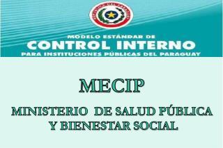 MECIP MINISTERIO  DE SALUD PÚBLICA  Y BIENESTAR SOCIAL