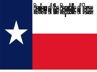 Review of the Republic of Texas