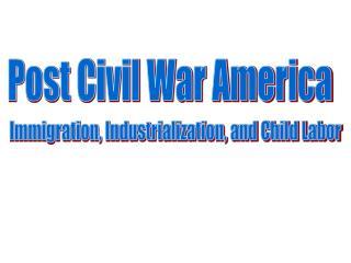 Post Civil War America