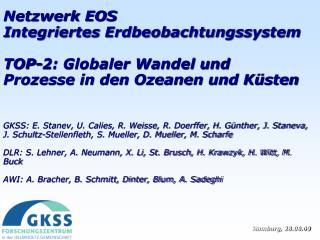 Netzwerk EOS Integriertes Erdbeobachtungssystem
