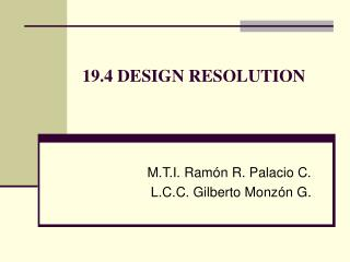 19.4 DESIGN RESOLUTION