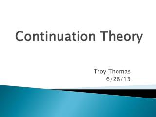 Continuation Theory