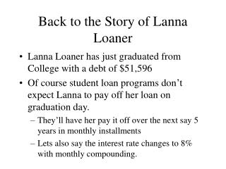 Back to the Story of Lanna Loaner