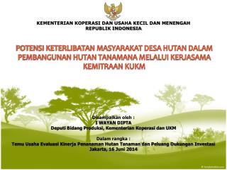 KEMENTERIAN KOPERASI DAN USAHA KECIL DAN MENENGAH REPUBLIK INDONESIA