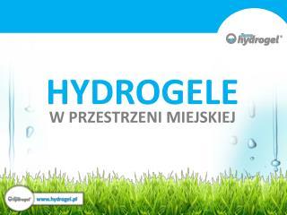 HYDROGELE