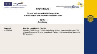 Dienstag Prof. Dr. Lami Bertan Tokuzlu