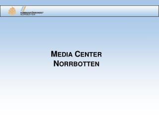 Media Center Norrbotten