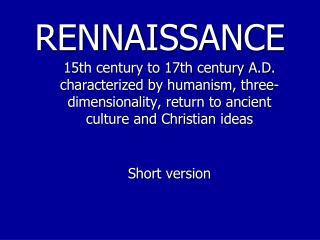 RENNAISSANCE