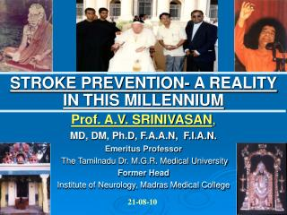 STROKE PREVENTION- A REALITY IN THIS MILLENNIUM