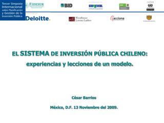 EL  SISTEMA  DE INVERSIÓN PÚBLICA CHILENO:  experiencias y lecciones de un modelo.