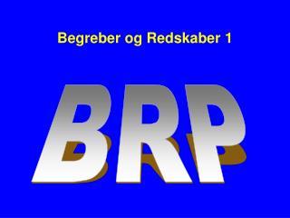 Begreber og Redskaber 1