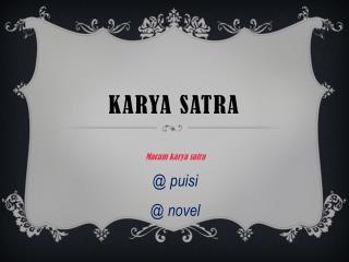 KARYA SATRA