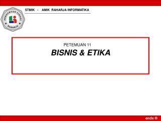 BISNIS & ETIKA