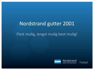 Nordstrand gutter 2001