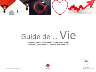 Guide de …  Vie