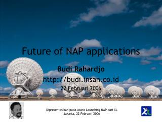 Future of NAP applications