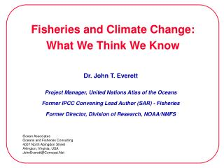 Fisheries and Climate Change:  What We Think We Know