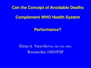 Can the Concept of Avoidable Deaths  Complement WHO Health System   Performance