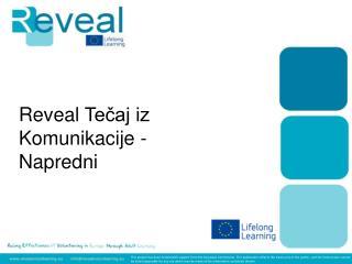 Reveal  Tečaj iz Komunikacije  -  Napredni