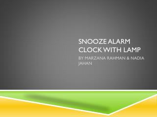 SNOOZE  AlARM  CLOCK WITH LAMP