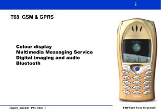 T68  GSM & GPRS