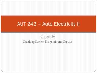 AUT 242 – Auto Electricity II