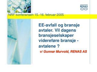 NRF konferansen 15.-16. februar 2005