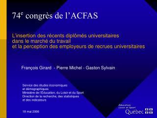 74 e  congrès de l'ACFAS