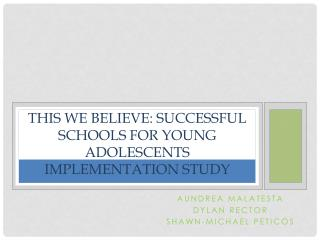 This We Believe: Successful Schools for Young Adolescents Implementation Study