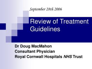 Dr Doug MacMahon Consultant Physician Royal Cornwall Hospitals NHS Trust