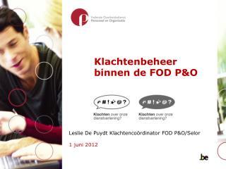 Klachtenbeheer binnen de FOD P&O