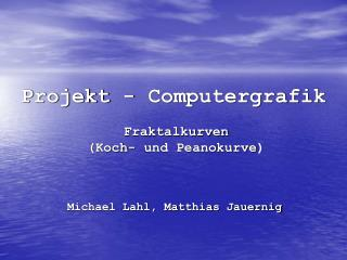 Projekt - Computergrafik