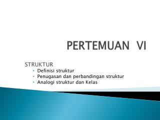 PERTEMUAN  VI