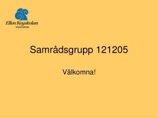 Samrådsgrupp 121205