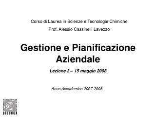 Gestione e Pianificazione Aziendale Lezione 3 – 15 maggio 2008