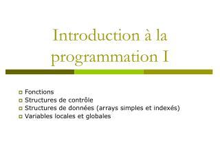 Introduction � la programmation I