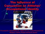 The Influence of Concussion on Athletes  Occupational Identity