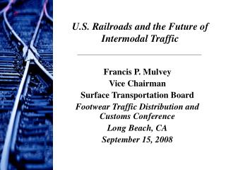 U.S. Railroads and the Future of Intermodal Traffic
