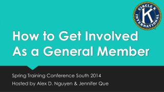 How to Get Involved As a General Member