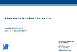 Réseaudencia Assemblée Générale 2010