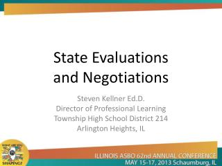 State Evaluations  and Negotiations