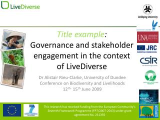 Title example : Governance and stakeholder engagement in the context of LiveDiverse