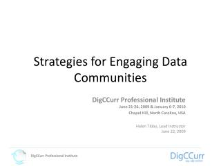 Strategies for Engaging Data Communities