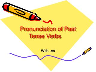 Pronunciation of Past Tense Verbs