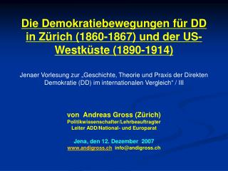 von  Andreas Gross (Zürich) Politikwissenschafter/Lehrbeauftragter