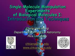 Single-Molecule Manipulation Experiments  of Biological Molecules I: Introduction and Techniques