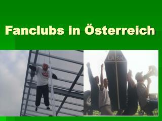 Fanclubs in Österreich